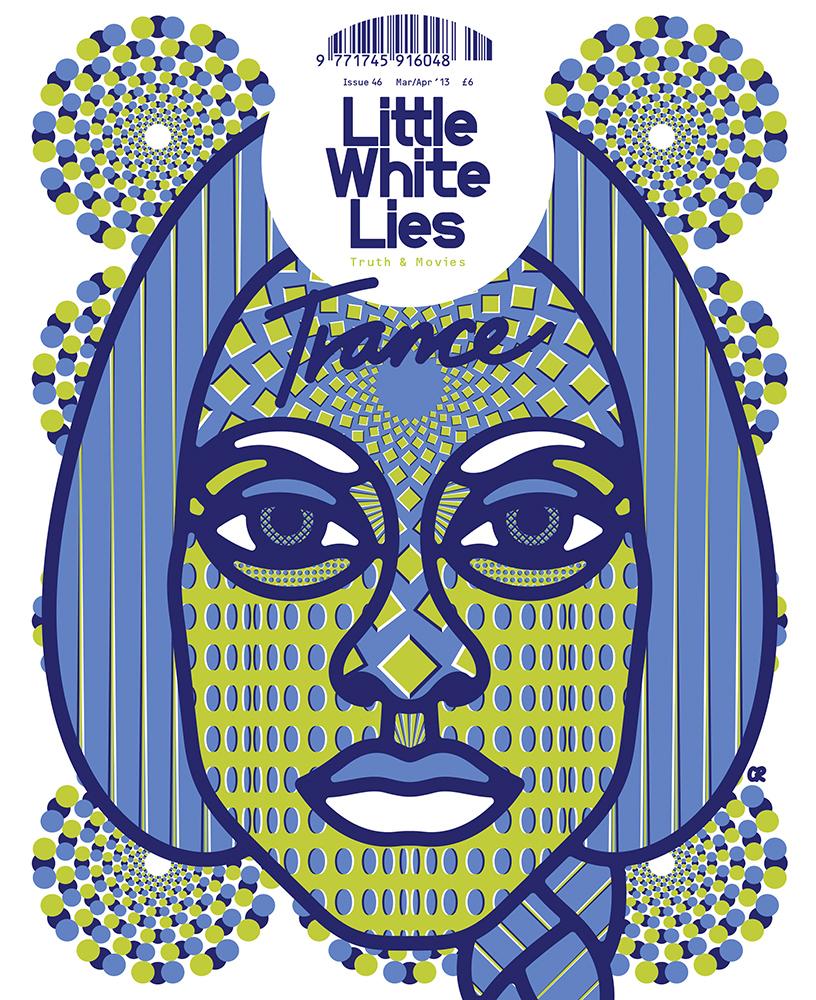 Little White Lies #46: Trance