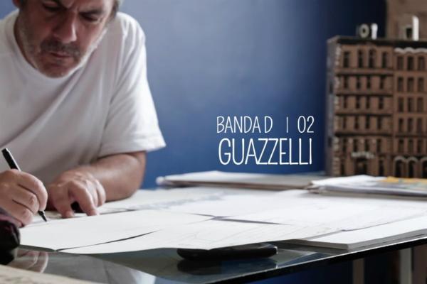 Banda D – Episódio 2: Guazzelli