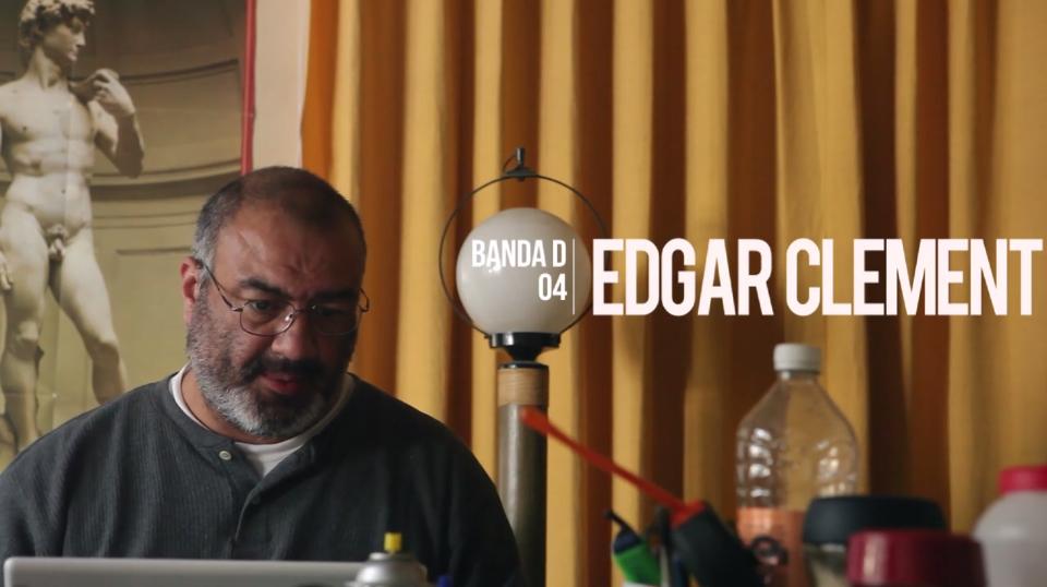 Banda D – Episódio 4: Edgar Clement