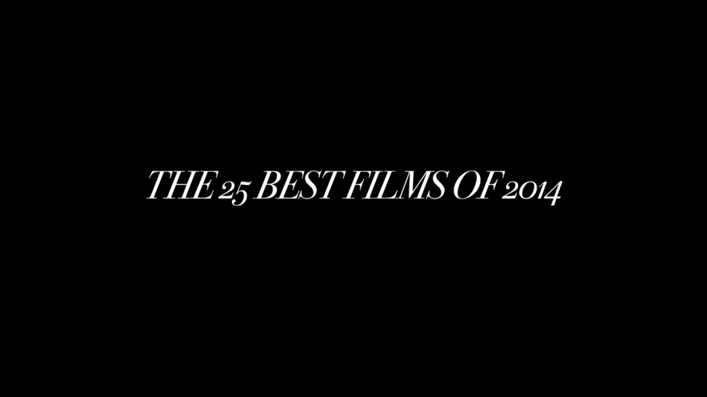 Os 25 melhores filmes de 2014, via Little White Lies