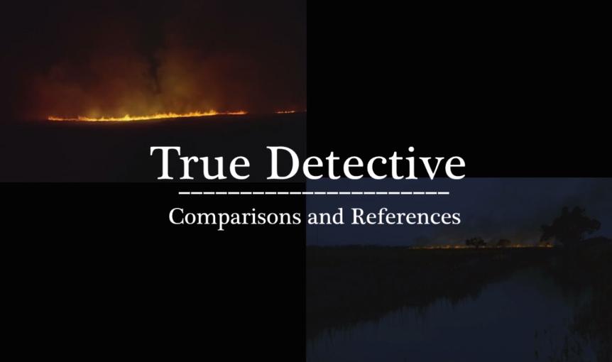 As várias inspirações de True Detective