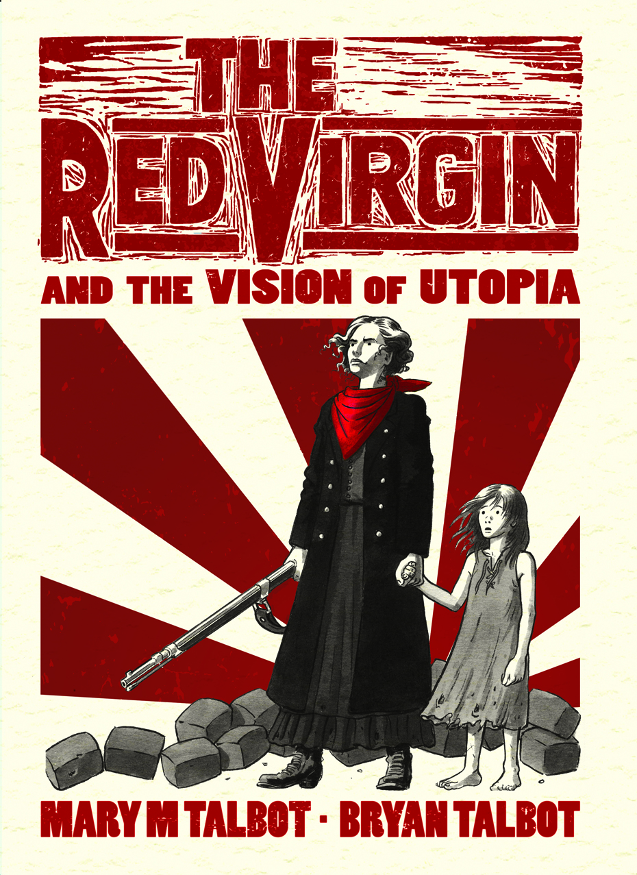 The Red Virgin and The Vision of Utopia, a próxima HQ de Mary e Bryan Talbot