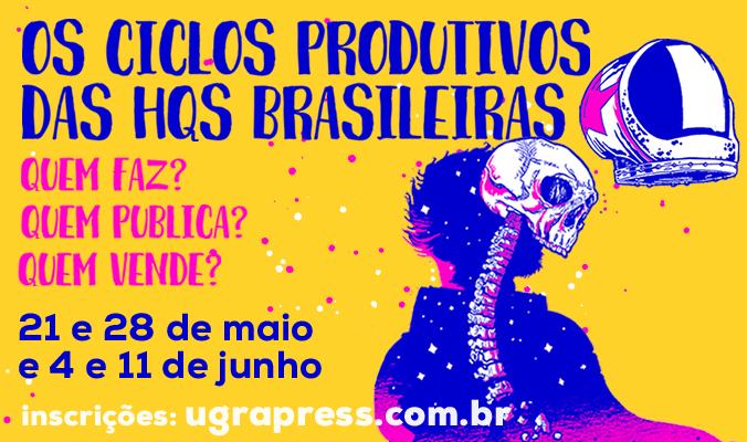Os Ciclos Produtivos das HQs Brasileiras: um curso sobre o mercado nacional de  quadrinhos