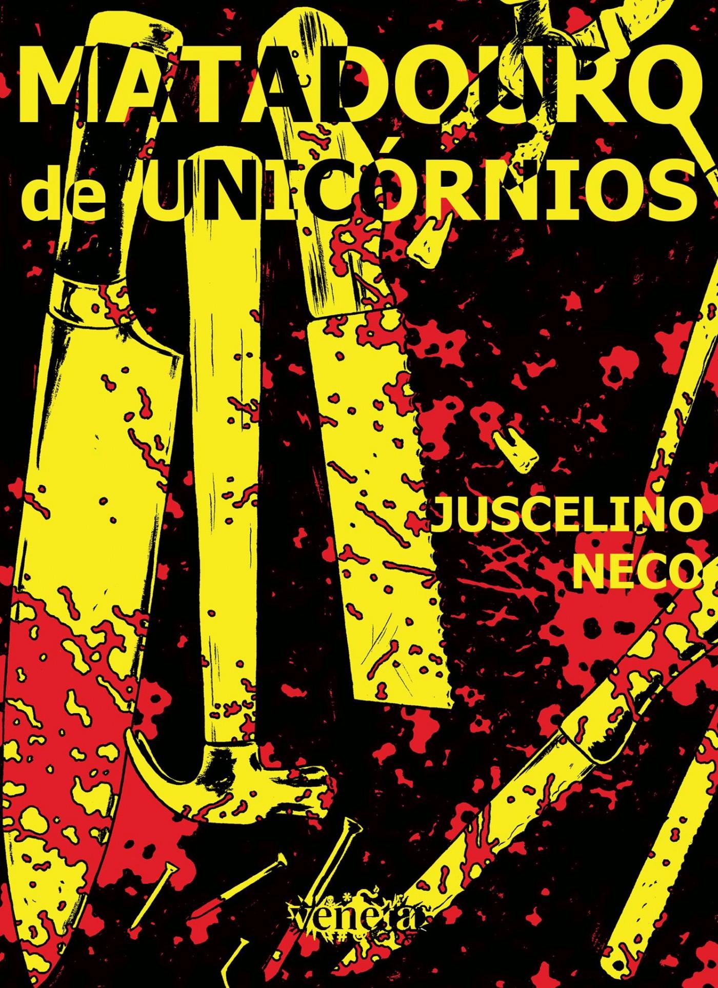 A capa de Matadouro de Unicórnios, o próximo quadrinho de Juscelino Neco