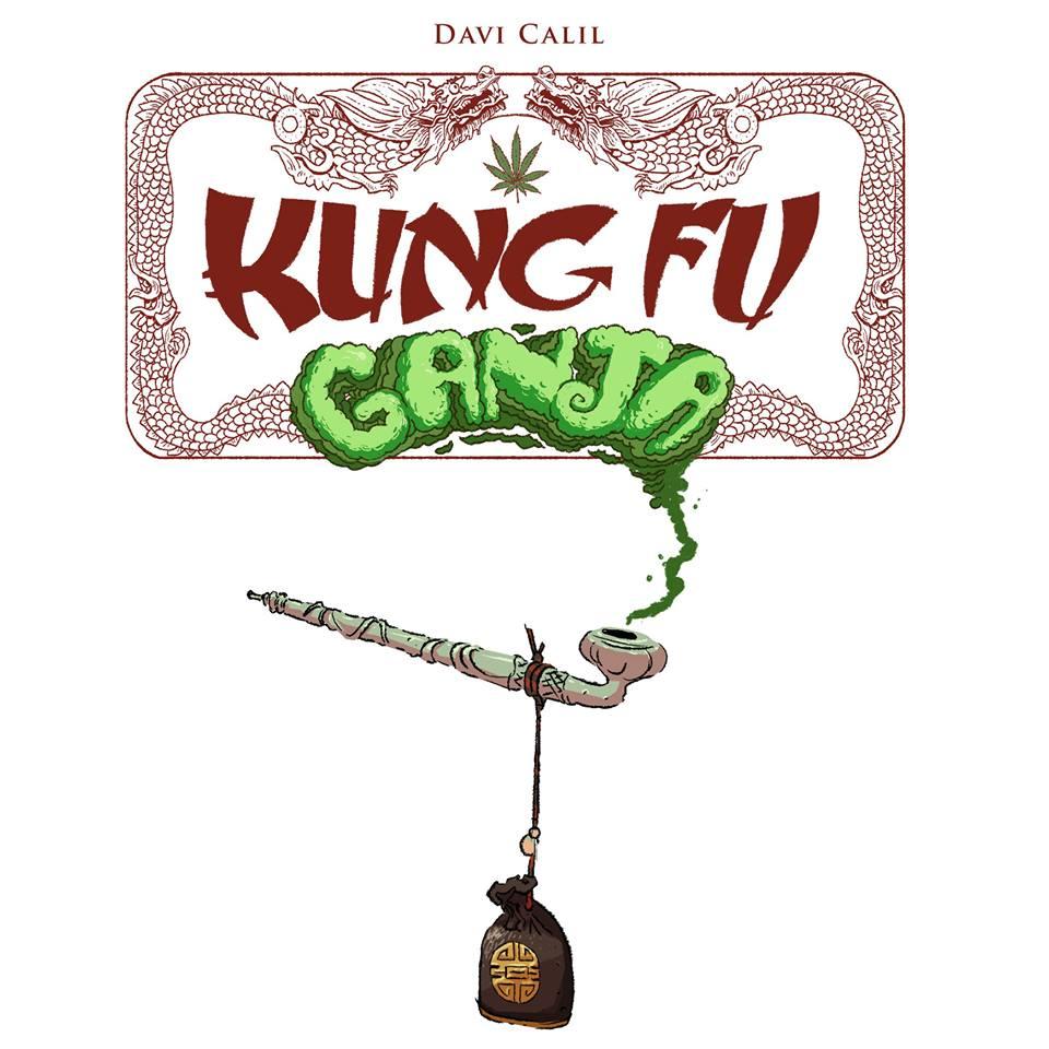 Kung Fu Ganja: a próxima história em quadrinhos de Davi Calil