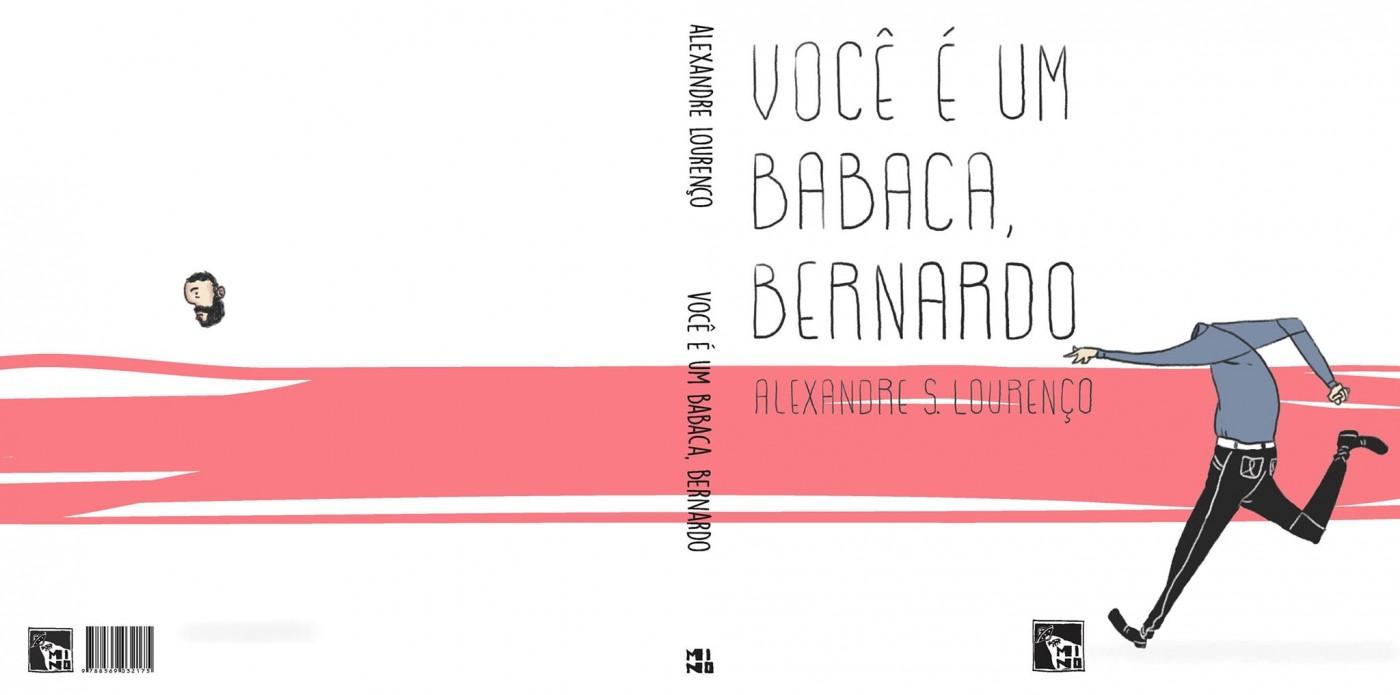 A capa de Você É um Babaca, Bernardo, a nova HQ de Alexandre Lourenço