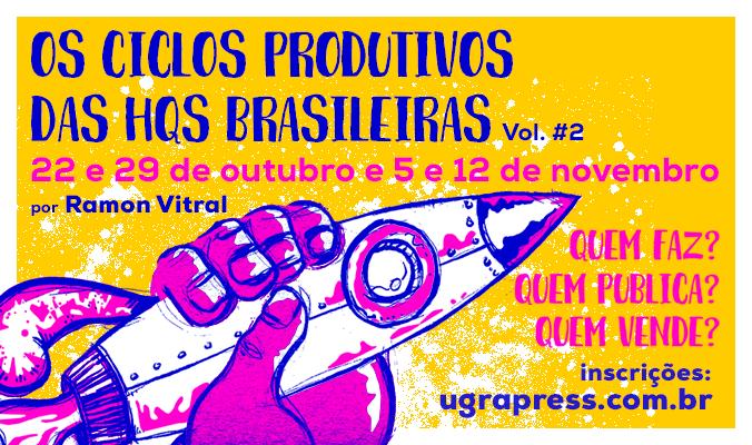 Estão abertas as inscrições para segunda edição do curso Os Ciclos Produtivos das HQs Brasileiras