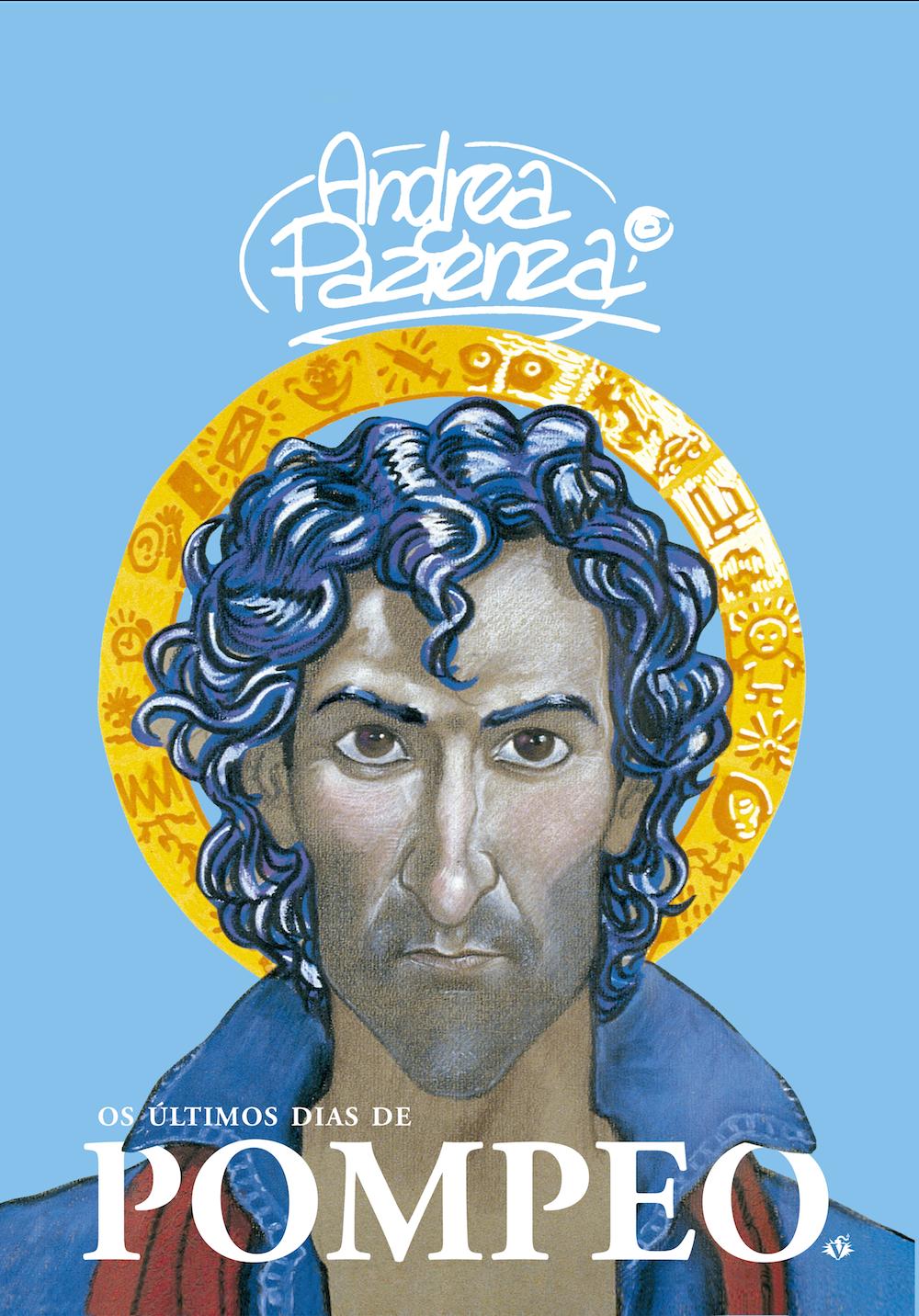 Os Últimos Dias de Pompeo: o clássico do italiano Andrea Pazienza ganha edição brasileira pela Veneta