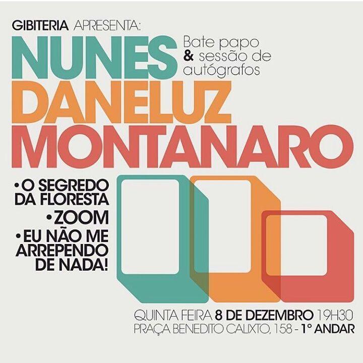 Hoje, 19h30, na Gibiteria: bate-papo e sessão de autógrafos com Felipe Nunes, João Montanaro e Thobias Daneluz