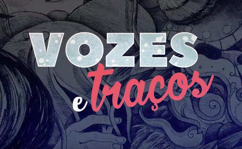 Vozes e Traços: uma série sobre a agitada cena brasileira de quadrinhos