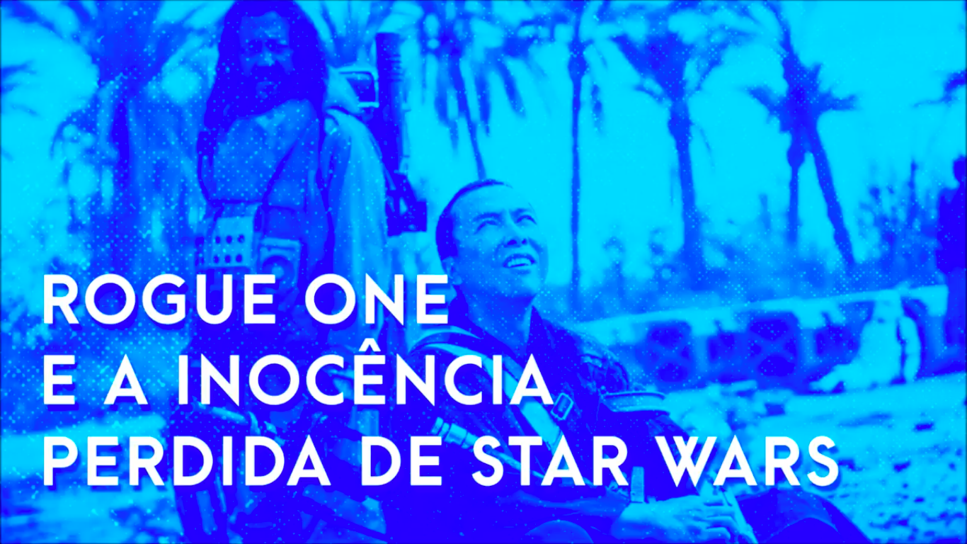 Escafandro Podcast – S01E02: Rogue One e a inocência perdida de Star Wars