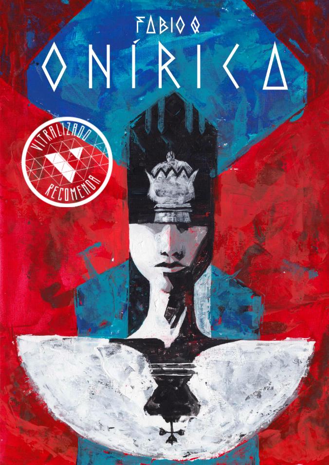 Vitralizado Recomenda #0006: Onírica (independente), por Fabio Q.