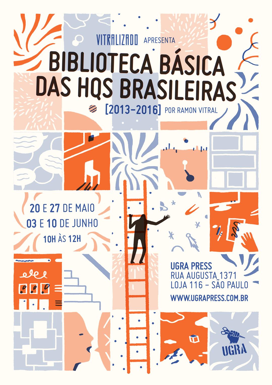 ## Retrospectiva Vitralizado 2017 ## Biblioteca Básica das HQs Brasileiras [2012-2016]