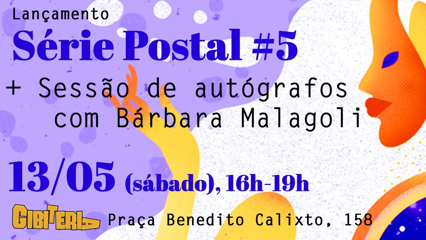 Série Postal: Bárbara Malagoli lança o quinto número da coleção na Gibiteria, sábado (13/5), a partir das 16h
