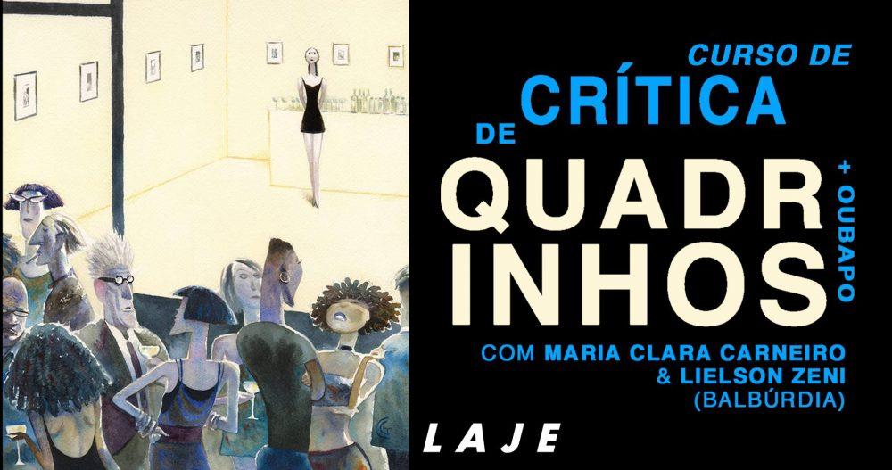 Estão abertas as inscrições para o curso Crítica de Quadrinhos + OuBaPo com Maria Clara Carneiro e Lielson Zeni