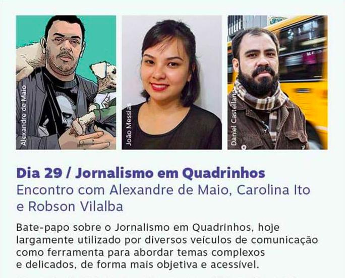 Sábado (29/7), às 14h30: uma conversa sobre Jornalismo em Quadrinhos com Alexandre de Maio, Carolina Ito e Robson Vilalba no SESC Itaquera em São Paulo