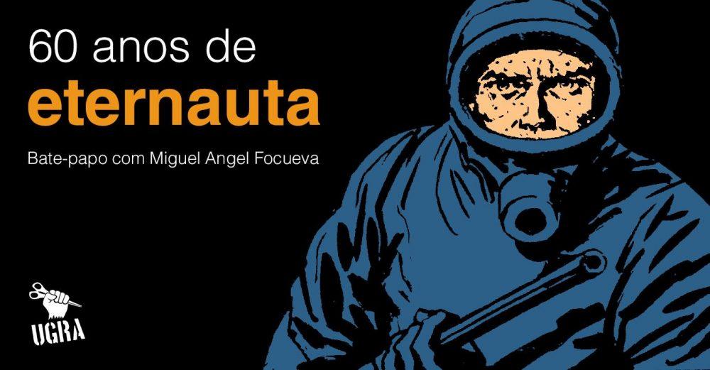 Sábado (2/9), às 16h: uma palestra sobre os 60 anos de O Eternauta e o legado de Héctor Germán Oesterheld