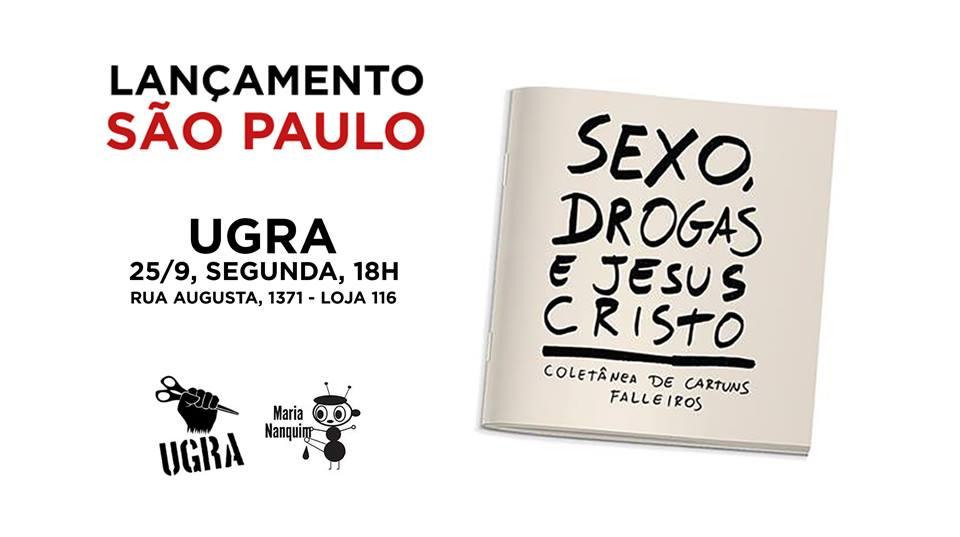 2ª (25/9): Maurício Falleiros lança Sexo, Drogas e Jesus Cristo em São Paulo