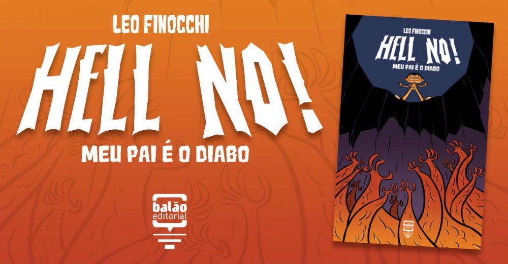 Sábado (16/9) é dia de lançamento de Hell No! Meu Pai é o Diabo de Leo Finocchi na Ugra em SP