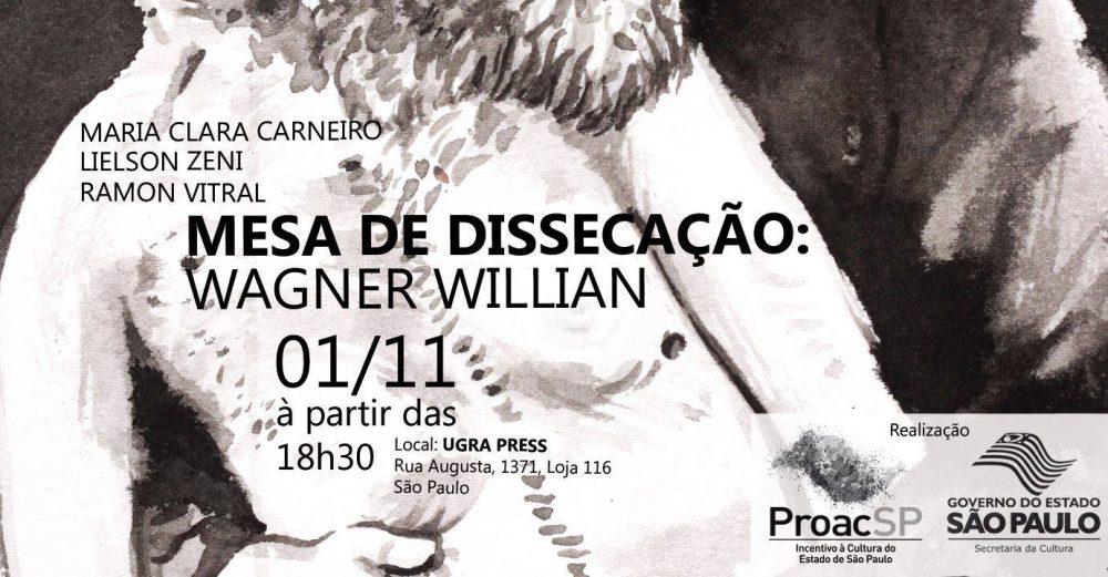 4ª (1/11) é dia de Mesa de Dissecação: Wagner Willian na loja da Ugra