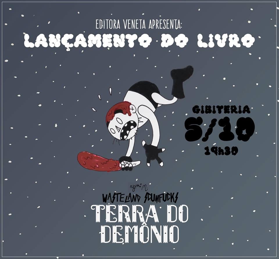 Hoje (5/10) é dia de lançamento de Wasteland Scumfucks: Terra do Demônio de Yuri Moraes na Gibiteria
