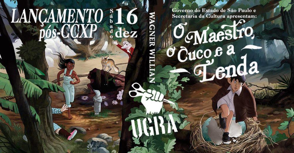 Sábado (16/12) é dia de lançamento de O Maestro, O Cuco e A Lenda, de Wagner Willian, em SP