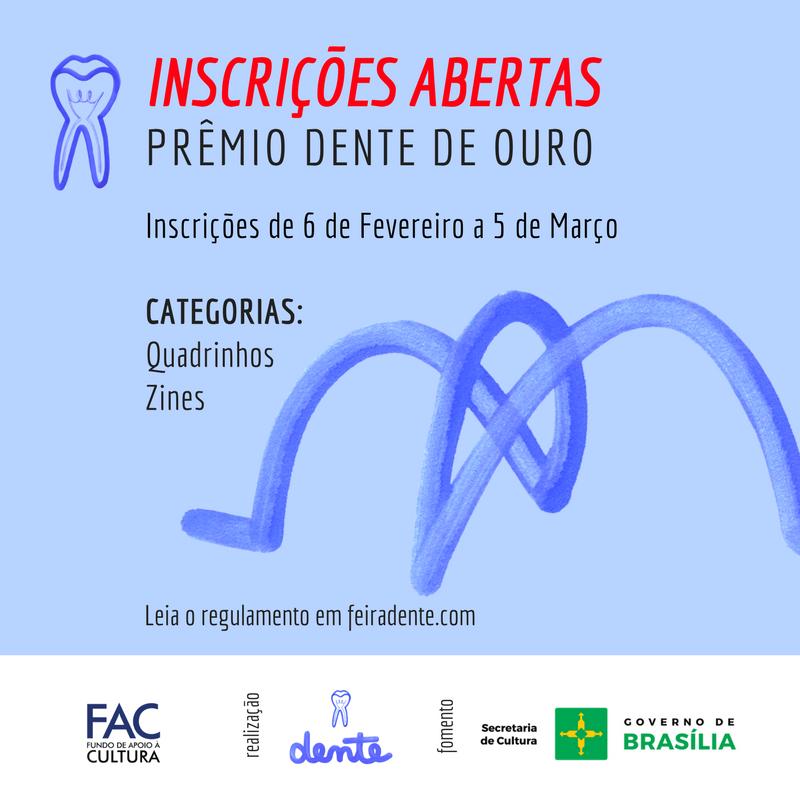 Estão abertas as inscrições pro Prêmio Dente de Ouro 2018