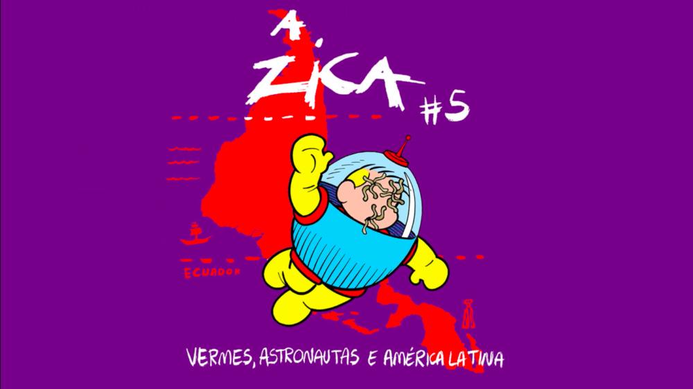 Está no ar a campanha de financimento coletivo da revista A Zica #5