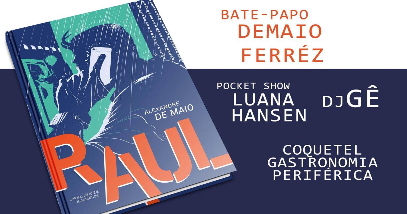 5ª (15/3) é dia de lançamento de Raul, primeira HQ solo de Alexandre De Maio, em São Paulo