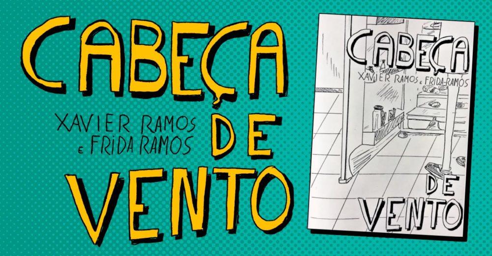 6ª (25/3) é dia de lançamento de Cabeça de Vento, nova HQ de Frida e Xavier Ramos em São Paulo