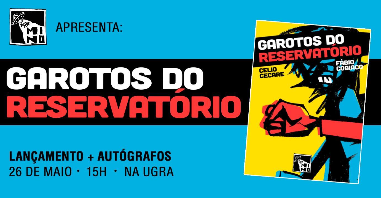 Sábado (26/5) é dia de lançamento de Garotos do Reservatório, HQ de Celio Cecare e Fábio Cobiaco