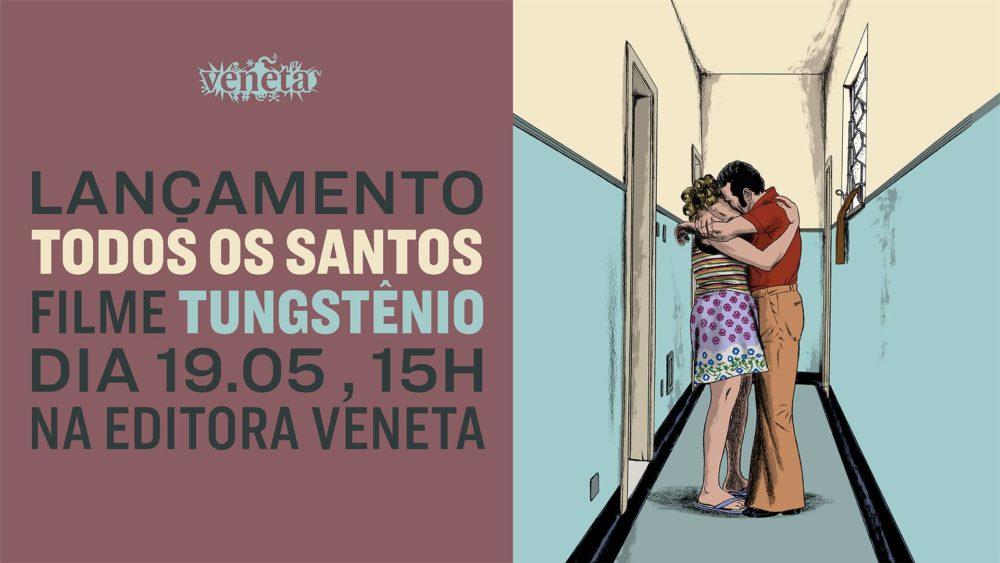 Sábado (19/05) é dia de lançamento de Todos os Santos e papo sobre Tungstênio com Marcello Quintanilha e Heitor Dhalia em São Paulo