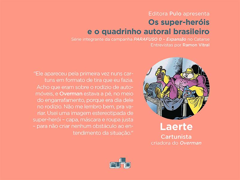 Os super-heróis e o quadrinho autoral brasileiro, um especial da PARAFUSO ZERO – Expansão