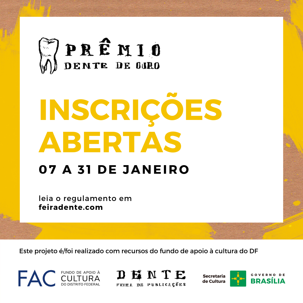 Estão abertas as inscrições para a edição de 2019 do Prêmio Dente de Ouro
