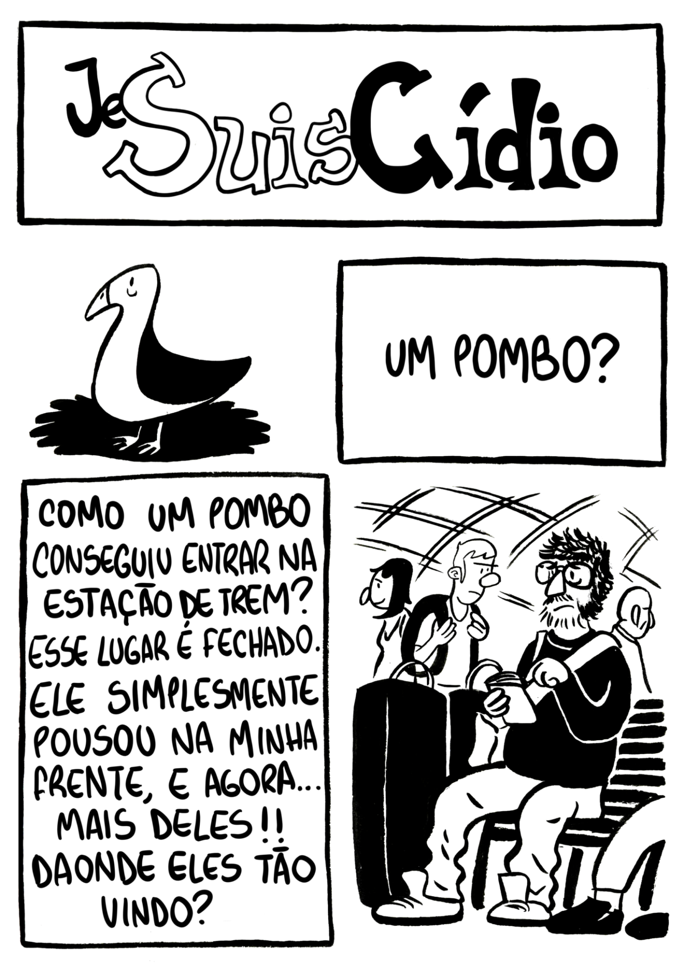 Je Suis Cídio #1, por João B. Godoi