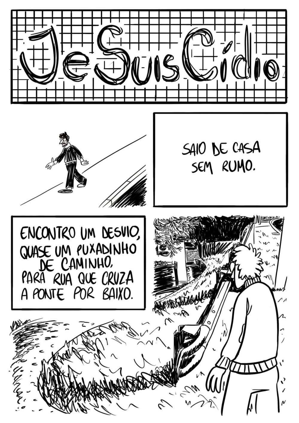 Je Suis Cídio #6, por João B. Godoi