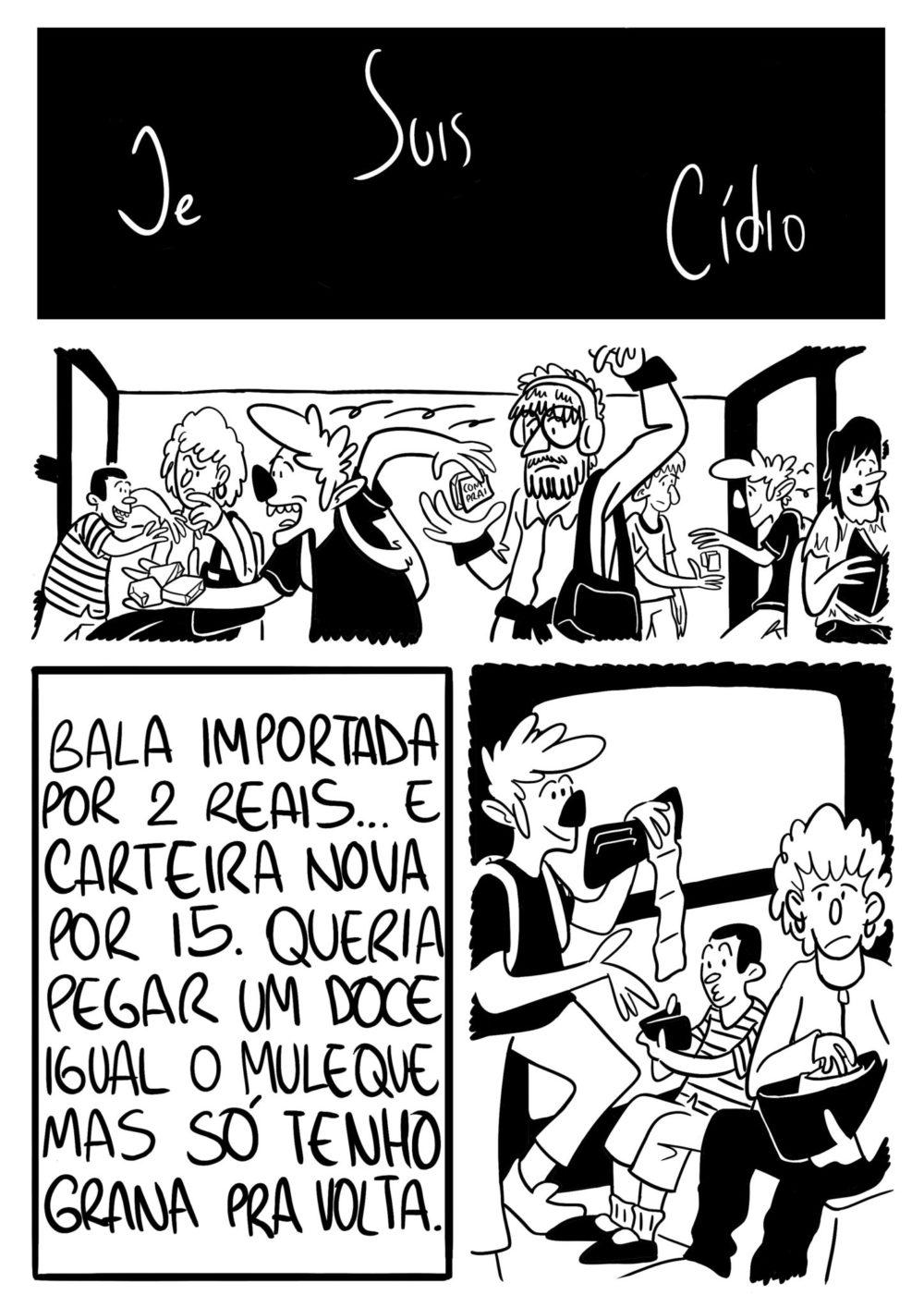 Je Suis Cídio #4, por João B. Godoi