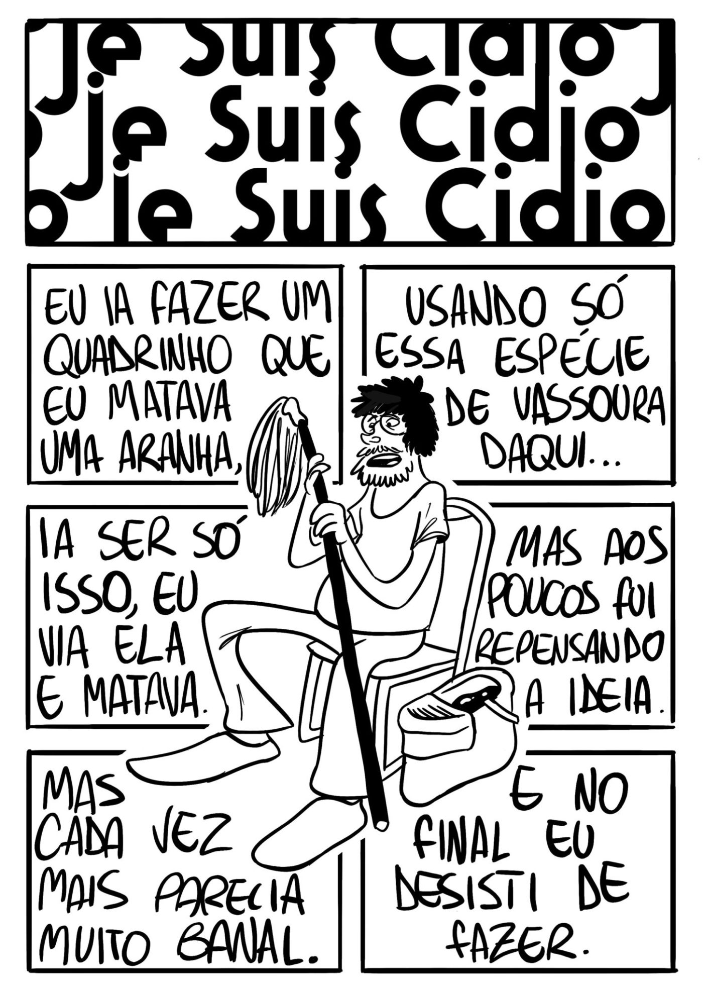 Je Suis Cídio #17, por João B. Godoi