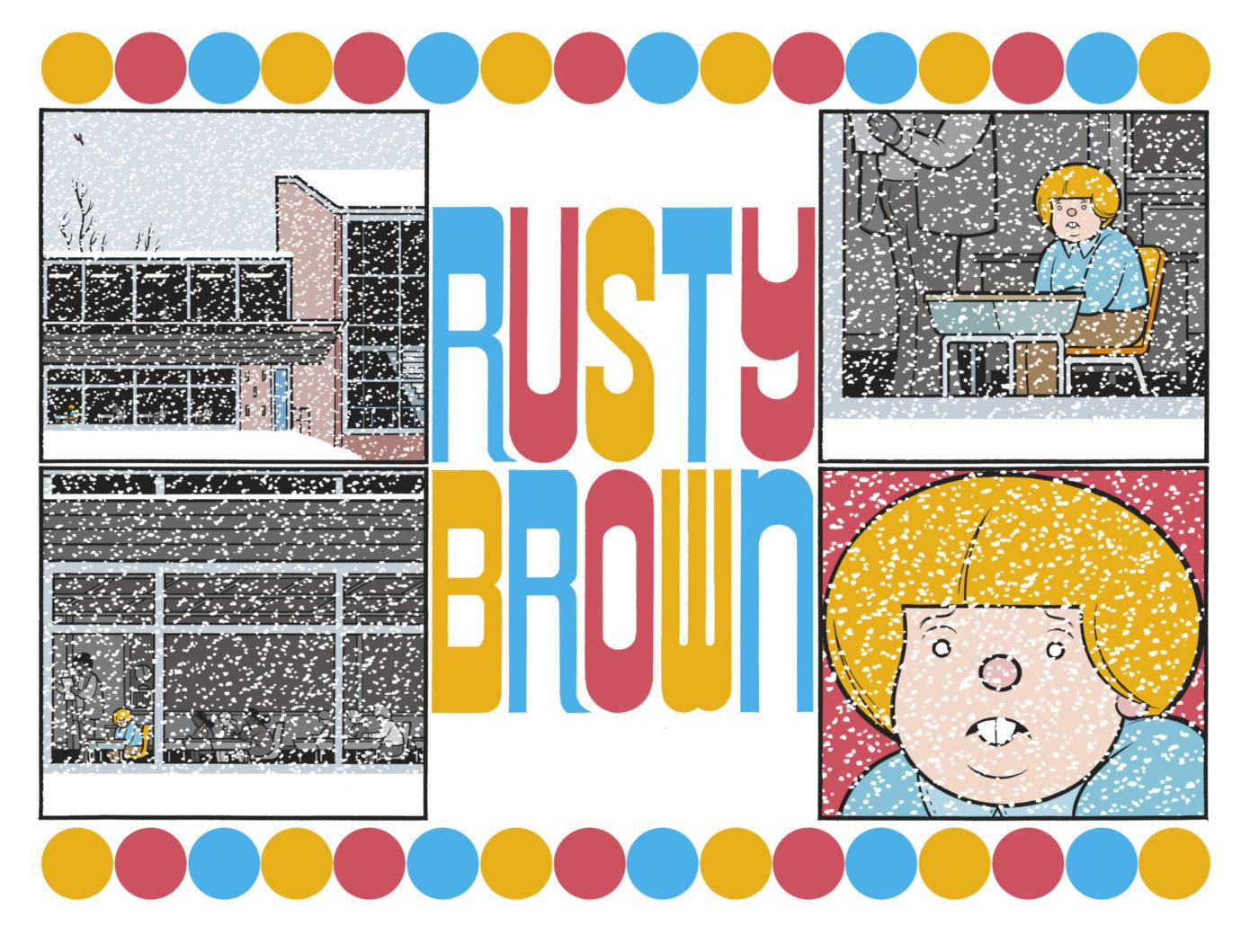 Chris Ware de volta ao Brasil: Cia das Letras promete Rusty Brown para 2020 e reimpressão de Jimmy Corrigan para agosto de 2019. Confira uma prévia de Rusty Brown!