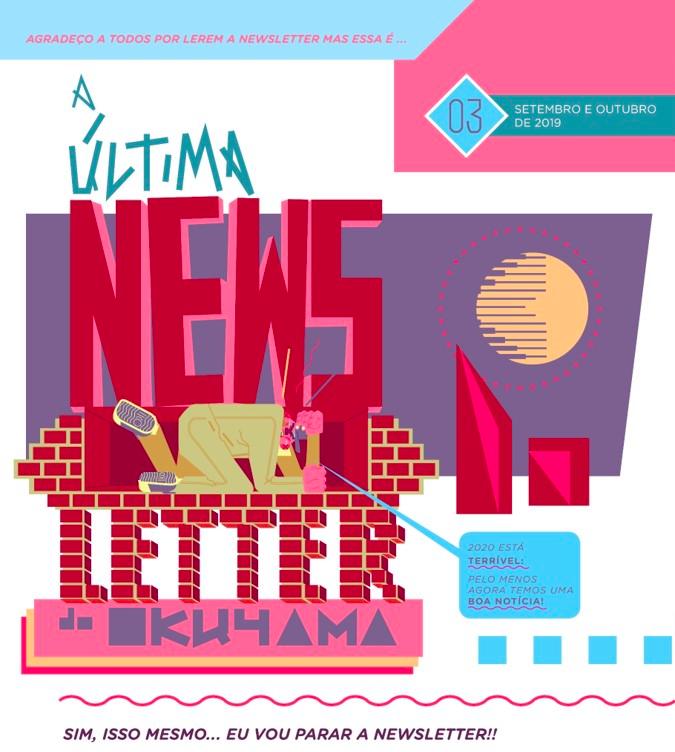 Você assina a newsletter do Rodrigo Okuyama? Pois deveria…