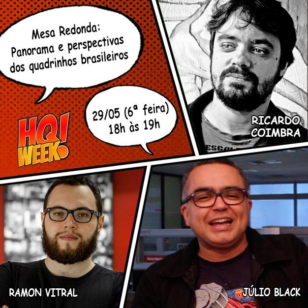 6ª (29/05), 18h: Panorama e perspectivas das HQs brasileiras no HQWeek